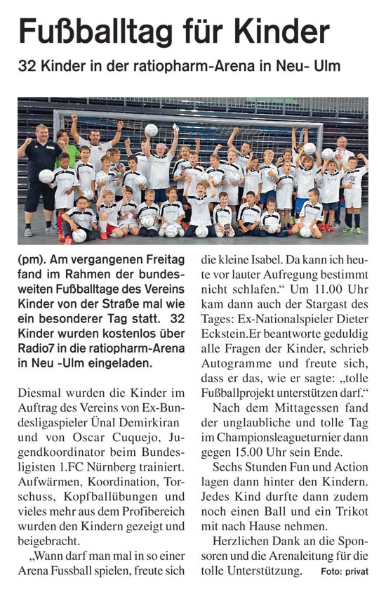 WZ vom 09082014 - Bild 1 - Datum: 15.08.2014 - Tags: Fußballtag ratiopharm Arena Neu-Ulm, Pressebericht, Radio 7, AKTION FUSSBALLTAG e.V.