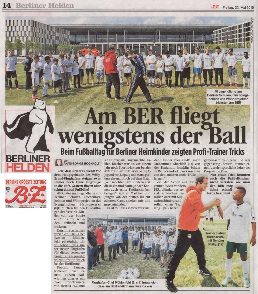 BZ Berlins groesste Zeitung vom 22052015 - Bild 1 - Datum: 22.05.2015 - Tags: Besonderes, Fußballtag Flughafen Berlin Brandenburg, Pressebericht, AKTION FUSSBALLTAG e.V.