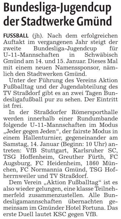 Stadtwerke Gmuend Bundesliga Jugendcup in Schwaebisch Gmuend am 14 und 15012017 - Bild 10 - Datum: 03.01.2017 - Tags: Fußballtag, Schwäbisch Gmünd, Stadtwerke Gmünd Bundesliga Jugendcup, U11 Super Cup, AKTION FUSSBALLTAG e.V.